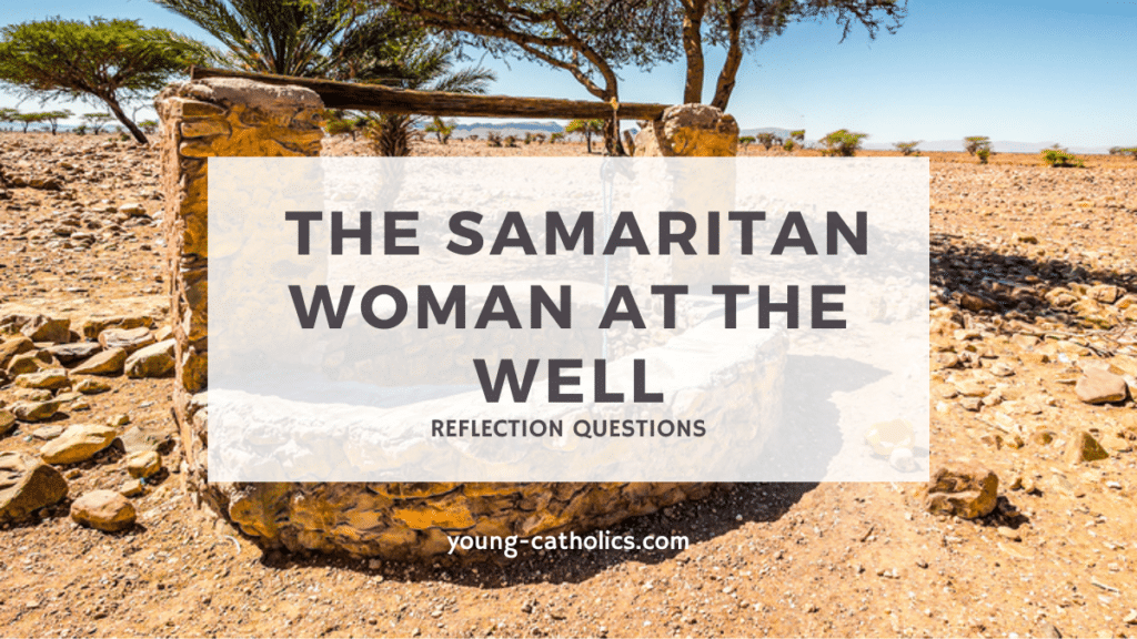 Jesus spoke to the Samaritan woman at the well at midday