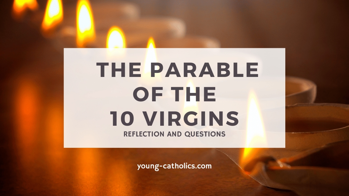 The lesson of the parable of the ten virgins is that we must always be ready to answer God's call.
