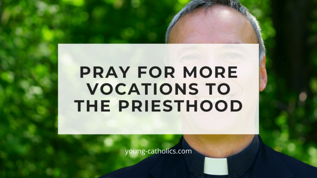 """The title """"Pray for More Vocations to the Priesthood"""" over an image of a priest with an outdoor background"""