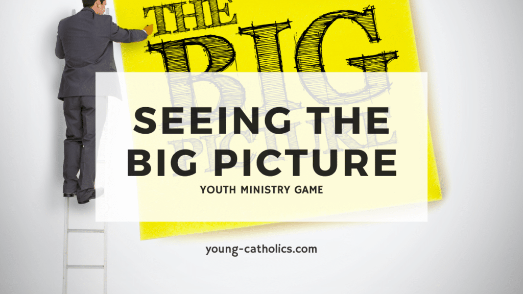 This youth ministry game will help youth understand that seeing the big picture can be difficult at first.