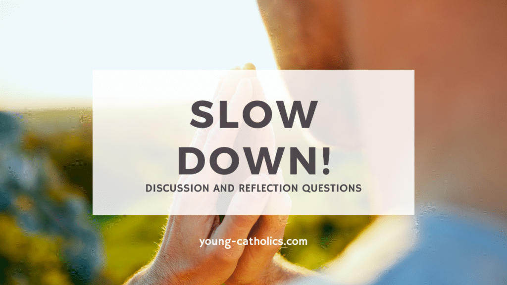 This prayer lesson plan encourages youth to slow down and pray.
