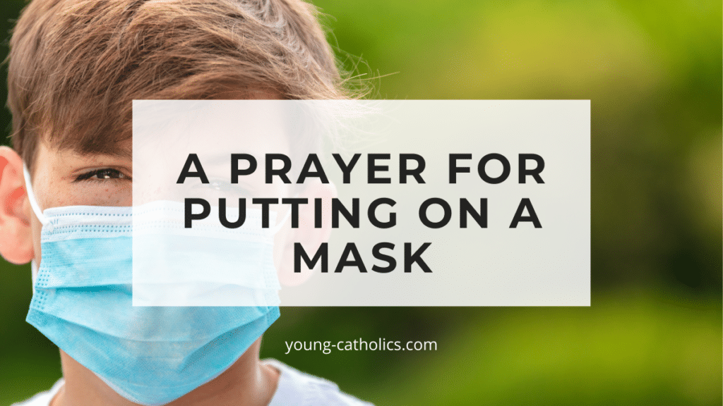 The title Prayer for Putting on a Mask over an image of a teenage boy wearing a blue face mask