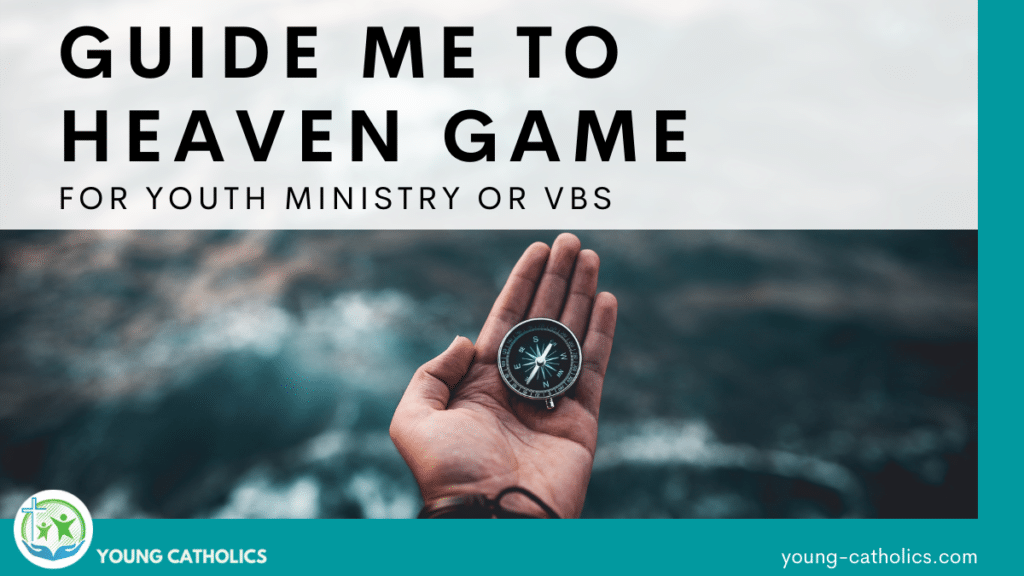 """The title """"Guide Me to Heaven Game for Youth Ministry or VBS"""" with an image of a hand holding a compass, symbolizing guidance and direction."""