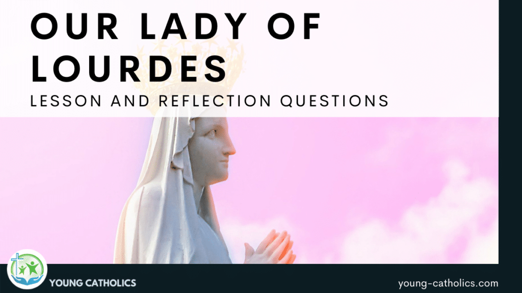 An image of a statue of our Lady against a beautiful pink sky. Text indicating that this is an Our Lady of Lourdes lesson plan.