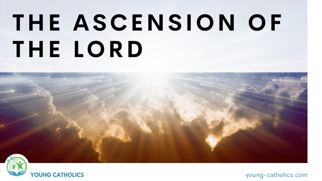 """The title """"The Ascension of the Lord"""" over an image of the sun breaking through the clouds, a symbol of the ascent of Jesus into heaven."""