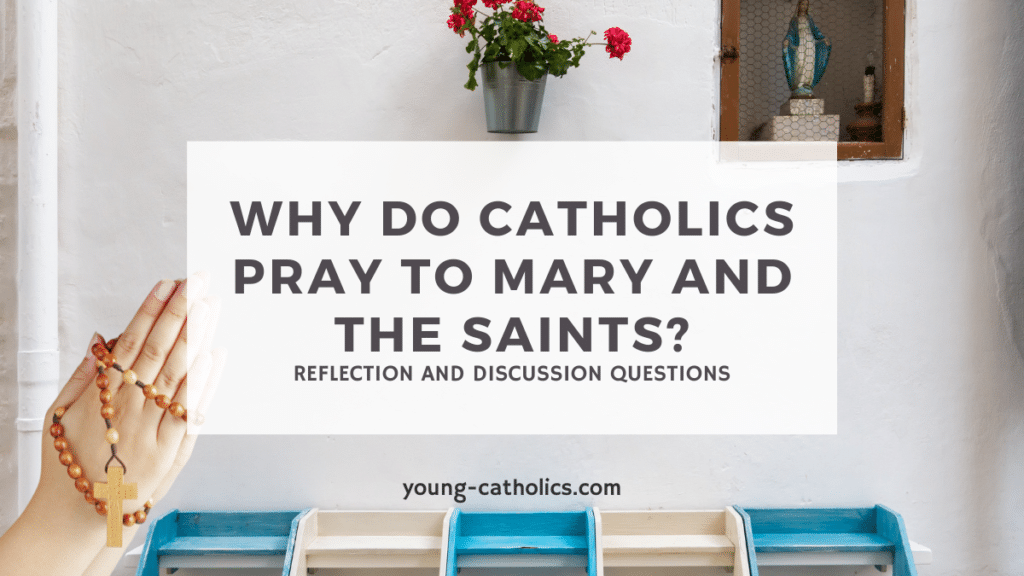 """The title """"Why Do Catholics Pray to Mary and the Saints?"""" with an image of praying hands with a rosary and a Marian shrine."""