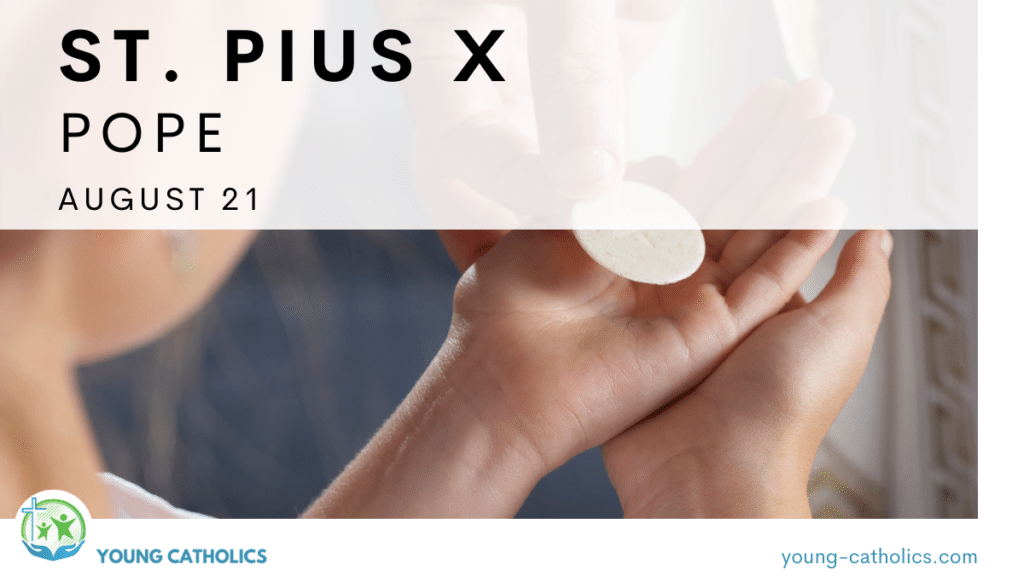 The title of St. Pius X, Pope, August 21 over an image of a girl receiving the Eucharist, indicating 1st communion.