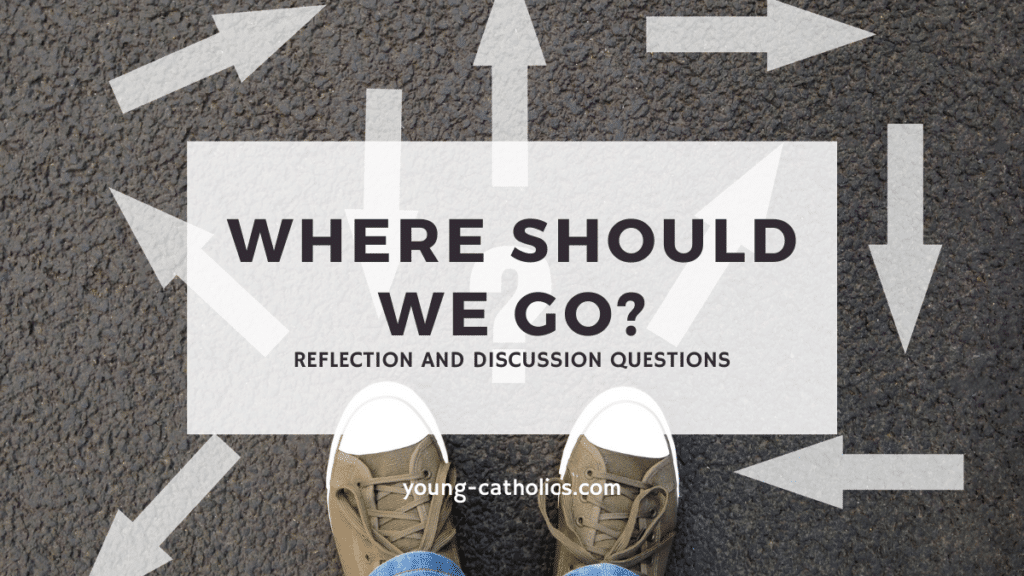 """The title """"Where should we go? """" with a pair of shoes and arrows pointing all directions to represent a lesson plan on following Jesus"""