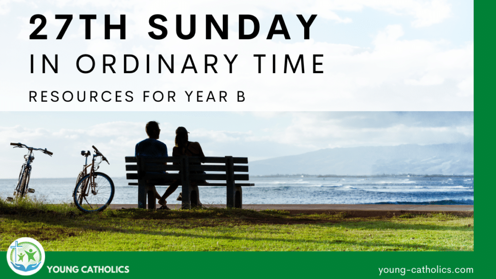 A man and a woman sitting together on a bench, indicating that the readings for the 27th Sunday in Ordinary Time Year B focus on relationships and marriage.