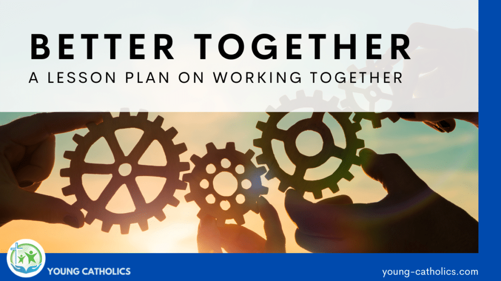 An image of hands holding gears near each other, indicating that this lesson plan on working together to bring about the Kingdom of God teaches us that we are better together than working for our own self interests.