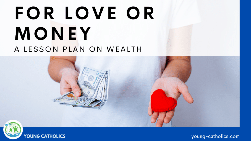 An image of a person holding money in one hand and a felt heart in another, to indicate the theme of For Love or Money on this lesson plan on wealth.