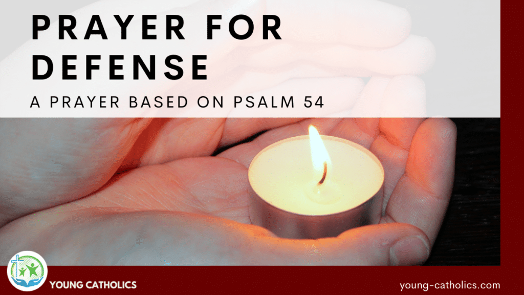 Hands cupped around a candle, protecting a small flame, symbolizing this prayer for defense.