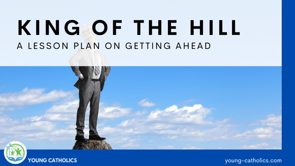 An image of a man in a suit on top of a hill with a crown on his head for this King of the Hill lesson plan on getting ahead. This is the opposite of servant leadership.