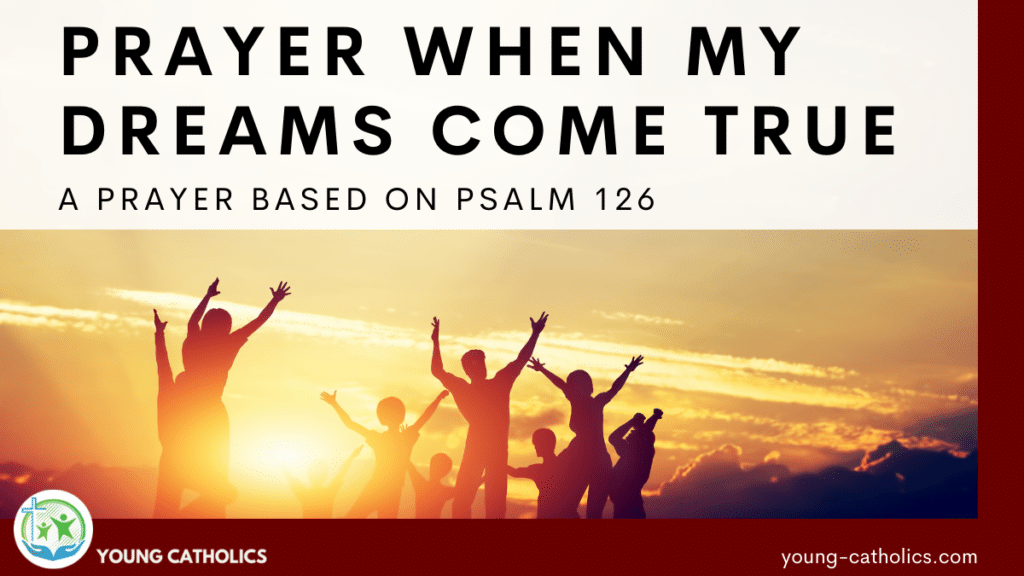 People jumping for joy for this Prayer when My Dreams Come True - Based on Psalm 126