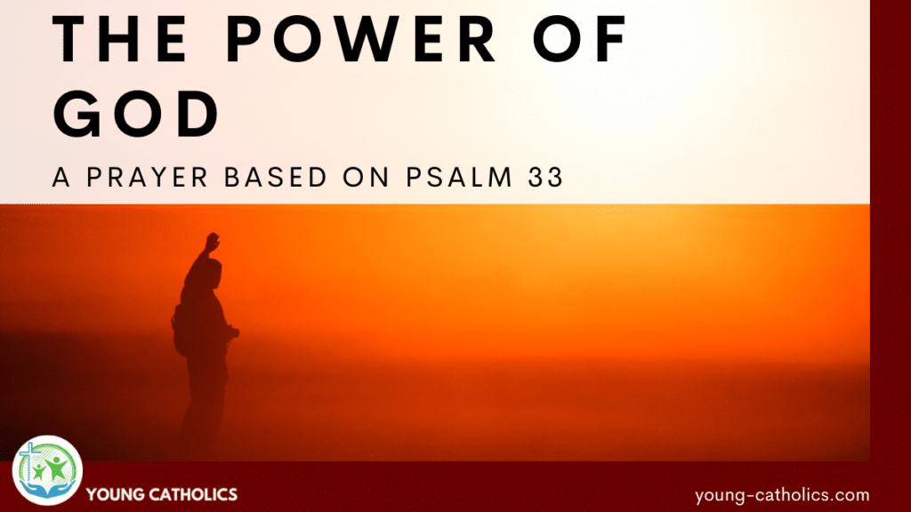 A man holding up his hand, recognizing the power of God. This is the theme of this prayer based on Psalm 33.
